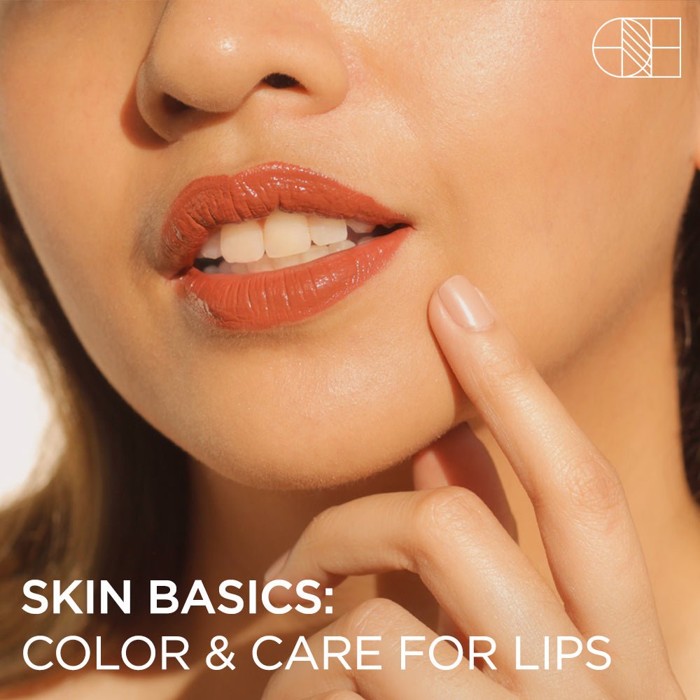 Skin Basics: Color and Care For Lips
