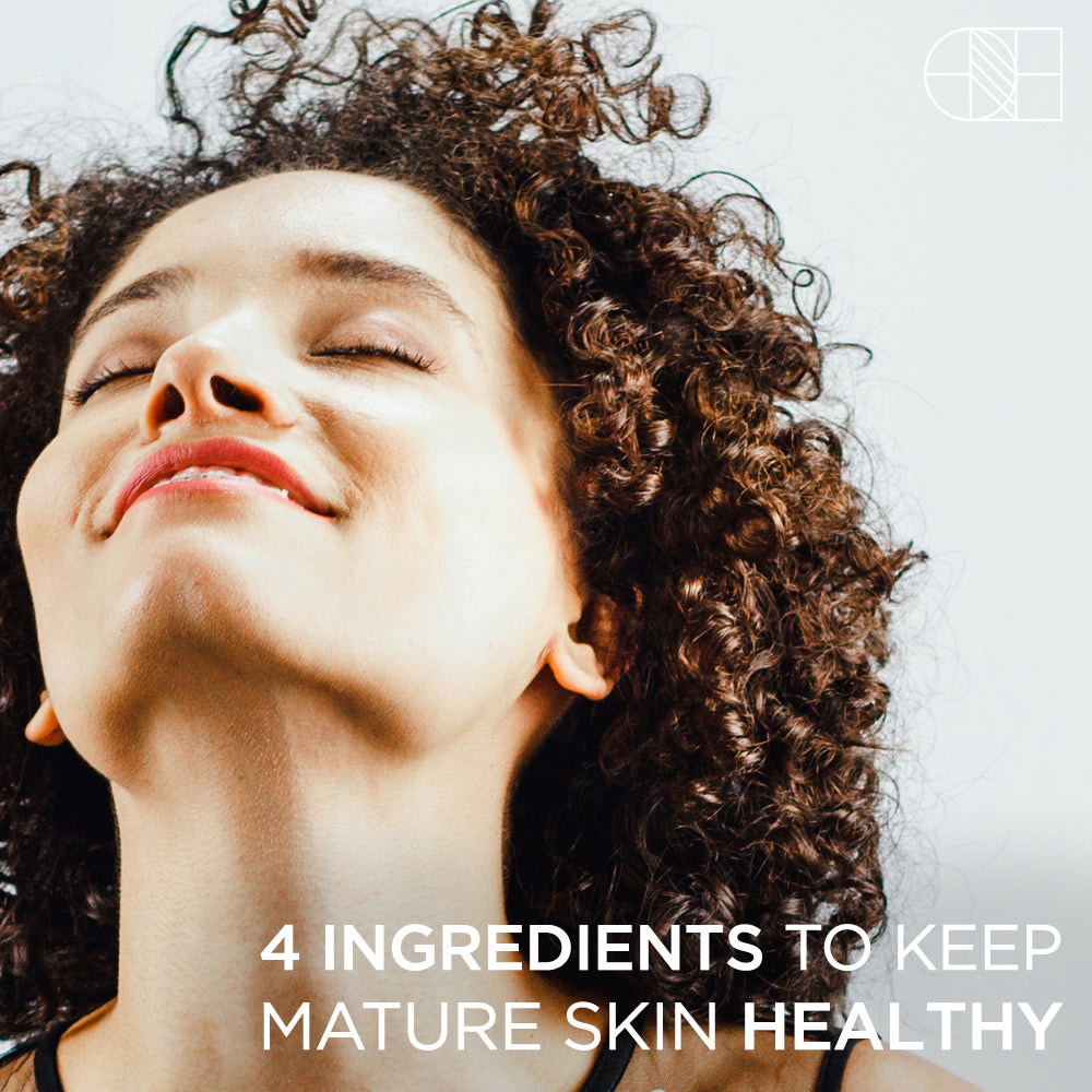4 Ingredients To Keep Mature Skin Healthy