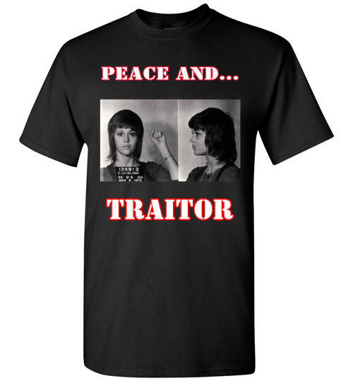 Peace and Traitor... Short Sleeve T-shirt *Front/Back Print* - Random Veteran LLC