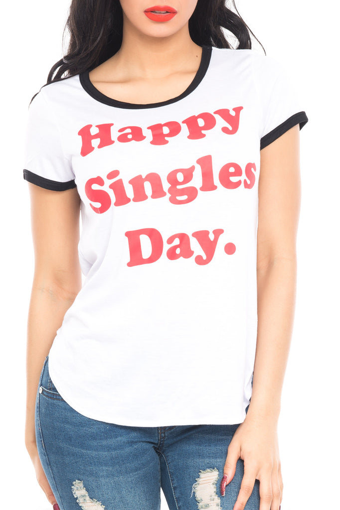 HAPPY SINGLES DAY SHORT SLEEVE TOP - SALE