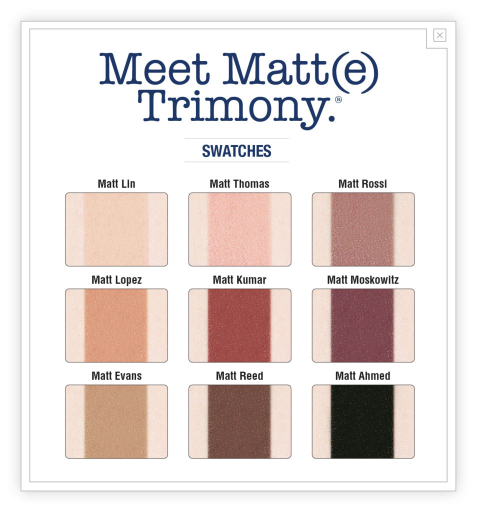 Eyes - Meet Matt(e) Trimony Matte Eyeshadow Palette