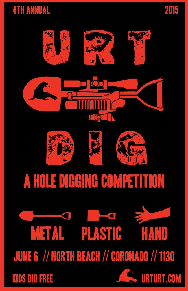 4TH ANNUAL URT DIG: A HOLE DIGGING COMPETITION