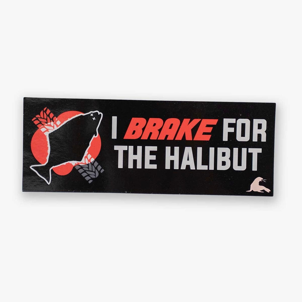I BRAKE FOR THE HALIBUT BUMPER STICKER