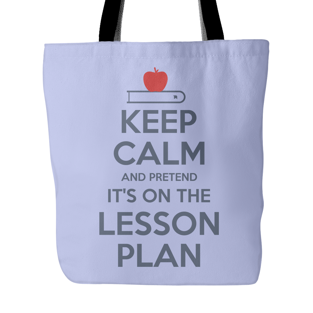 Red Tote Bag Keep Calm And Pretend It/'s On The Lesson Plan