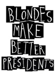 Blonde Presidents