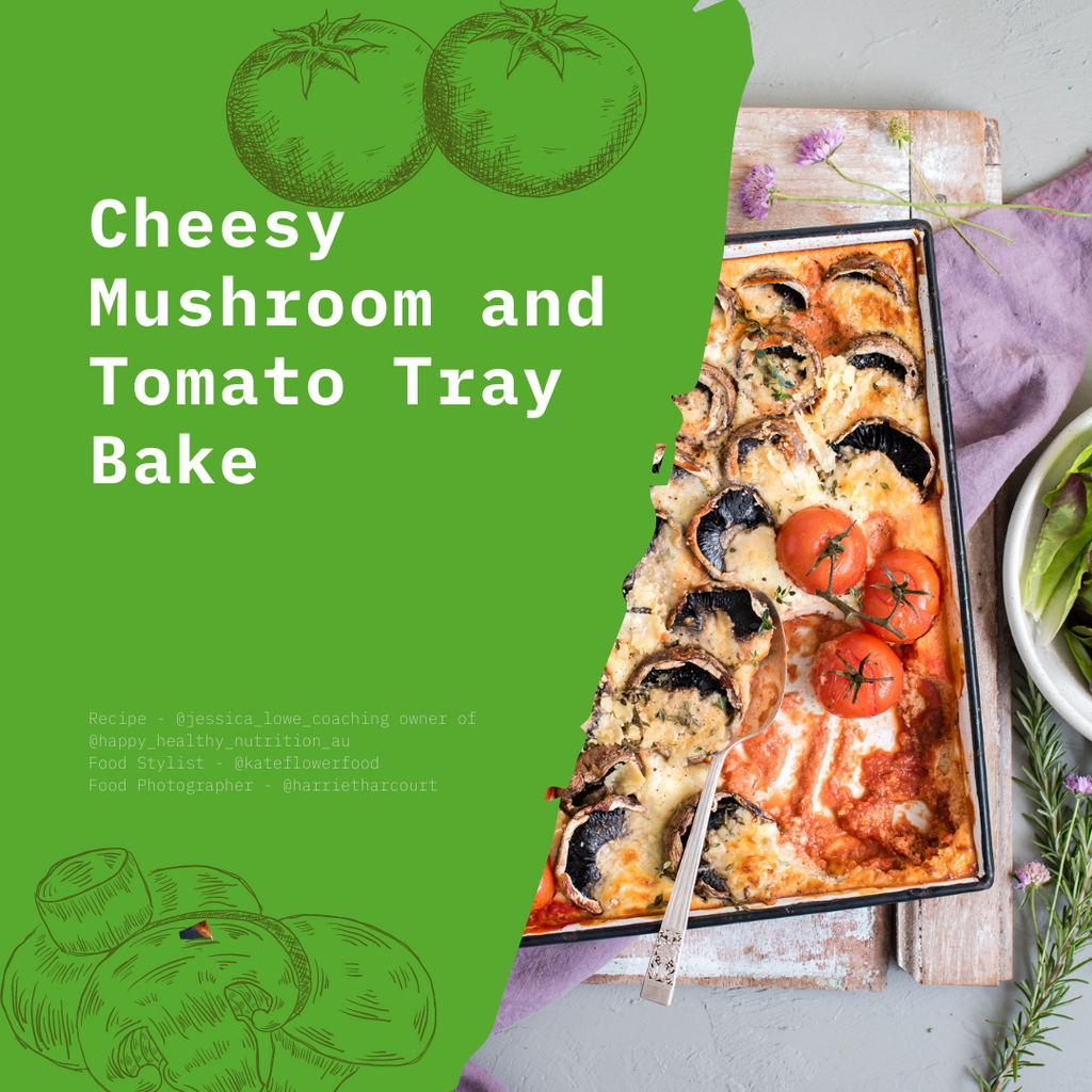 Cheesy Mushroom and Tomato Tray Bake