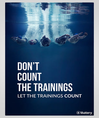 Let The Trainings Count - Svømmeplakater -  Watery.dk