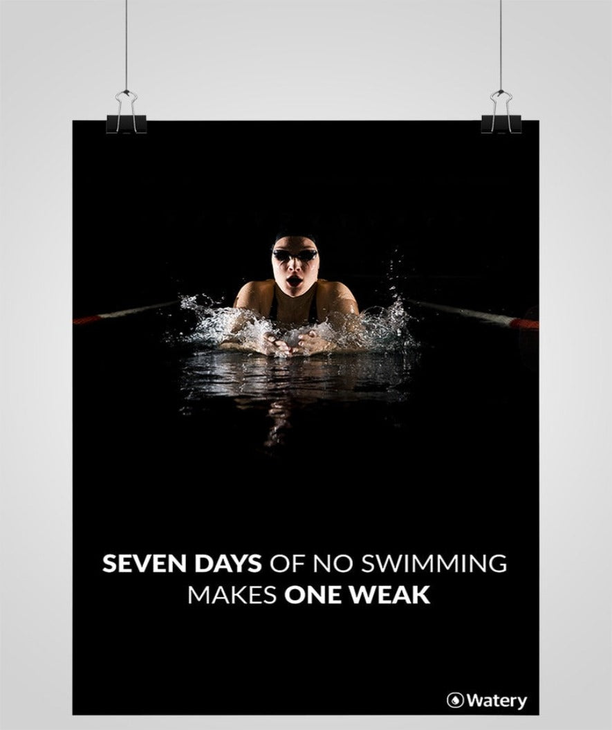 Seven Days Of No Swimming Makes One Weak - Svømmeplakater -  Watery.dk