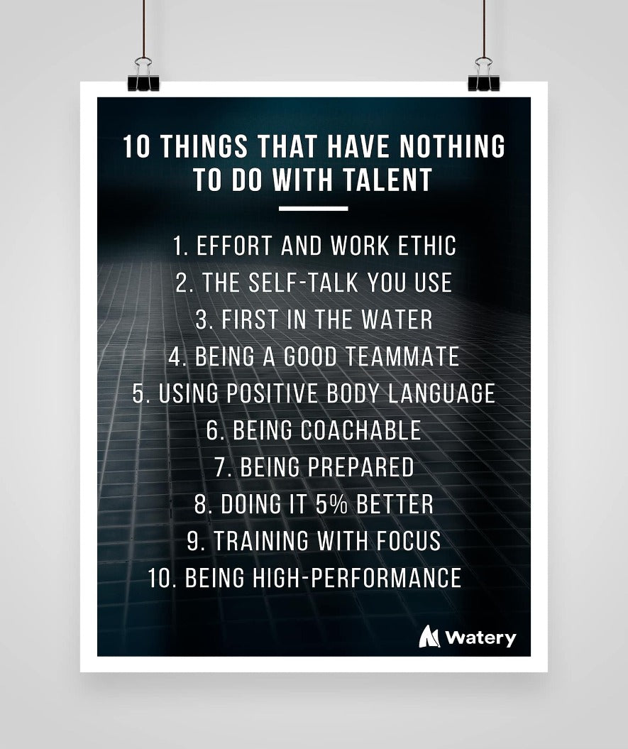 10 things that have nothing to do with talent - Svømmeplakater -  Watery.dk