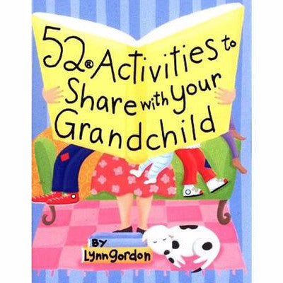 52 Activities to Share with your Grandchildren