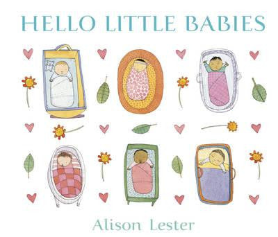 Perfect gift for new babies this book is by acclaimed Australian Author Alison Lester