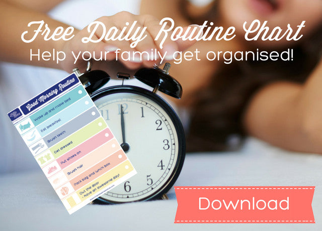 mily get organised with this great FREE Downloadable Routine Chart