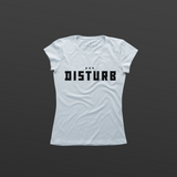 Titos Resist DISTURB women's t-shirt