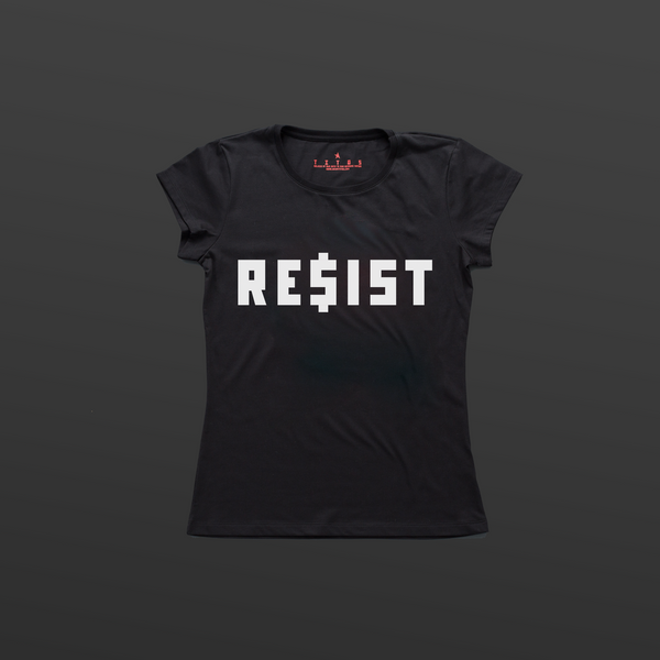 Titos Resist RE$IST women's t-shirt