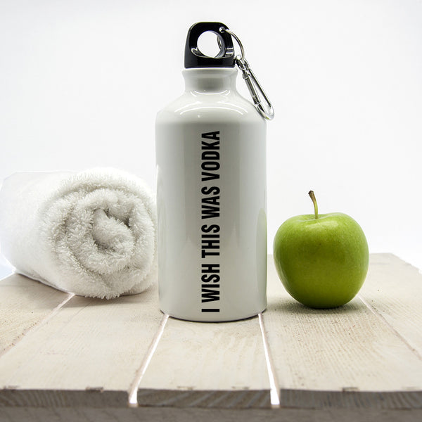 Gym Waterbottle Personalised 'I Wish This Was Vodka'