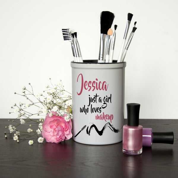 Girl's 'Just A Girl Who Loves Makeup' Personalised Brush Holder