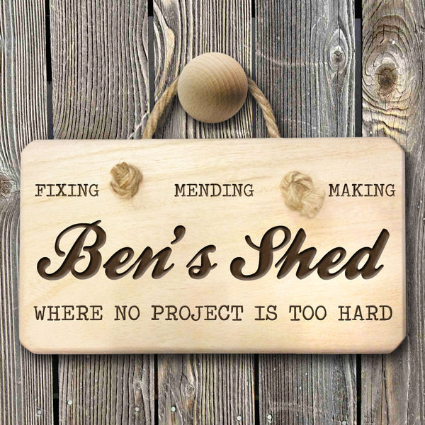 Men's 'No Project Too Hard' Personalised Shed Wooden Sign