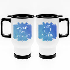 Teacher's Personalised 'World's Best TEA-cher' Travel Mug - Luxe Gift Store - 2