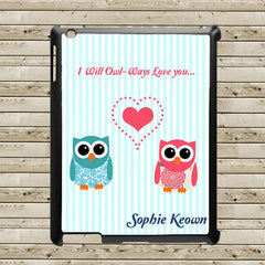 Tablet and iPad Case Personalised 'I Will Owl-Ways Love You' - Luxe Gift Store