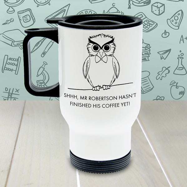 Teacher's Personalised 'Shhhh...' Travel Mug