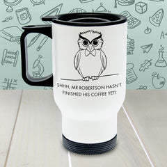 Teacher's Personalised 'Shhhh...' Travel Mug - Luxe Gift Store