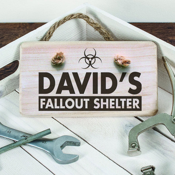Men's Fallout Shelter Personalised Wooden Sign