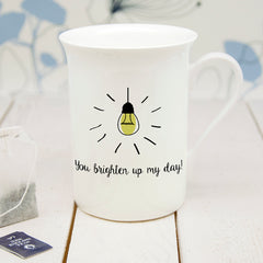 'You Brighten Up My Day' Personalised Bone China Mug - Luxe Gift Store
