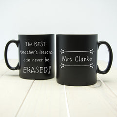 Teacher's 'The Best Teacher's Lessons Can Never Be Erased!' Personalised Multicoloured Mug - Luxe Gift Store - 2