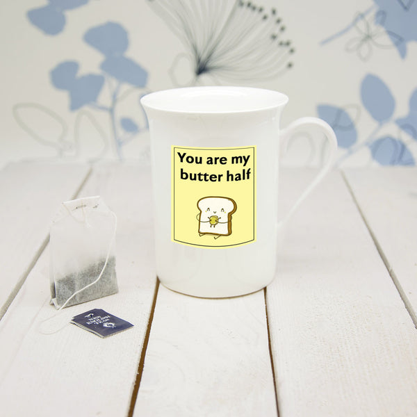 'You Are My Butter Half' Bone China Mug (Non-Personalised)