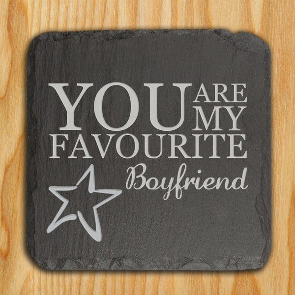 Slate Personalised Keepsake 'You are my Favourite'