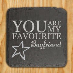 Slate Personalised Keepsake 'You are my Favourite' -