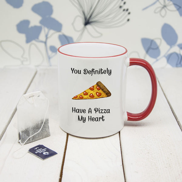 Mug 'You Have A Pizza My Heart' (Non-Personalised)