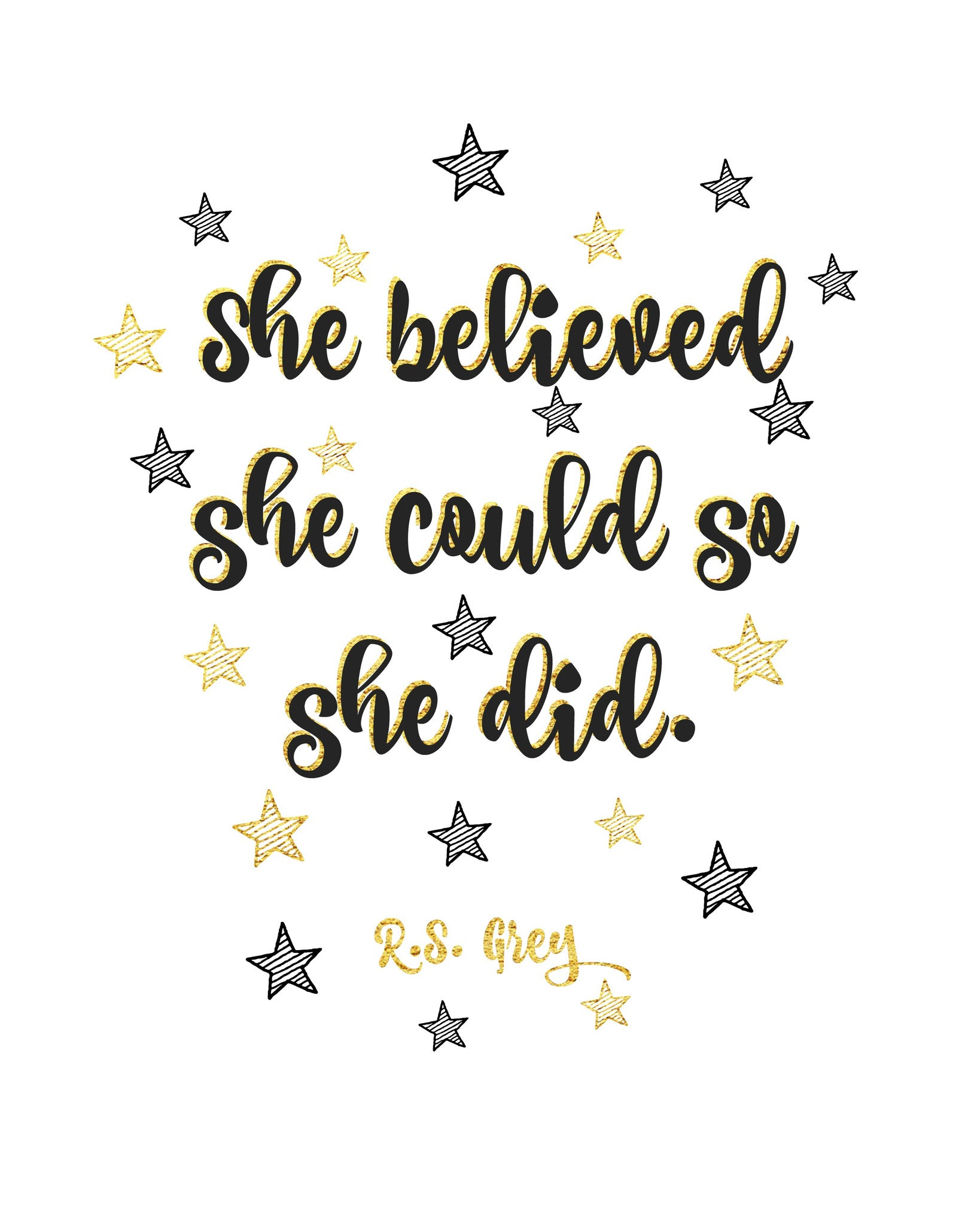 She Believed She Could So She Did R.S. Grey Free Printable