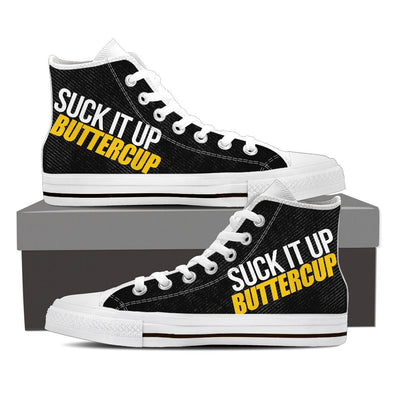 Suck It Up Buttercup Hi-Tops, Low Tops & Casual Shoes