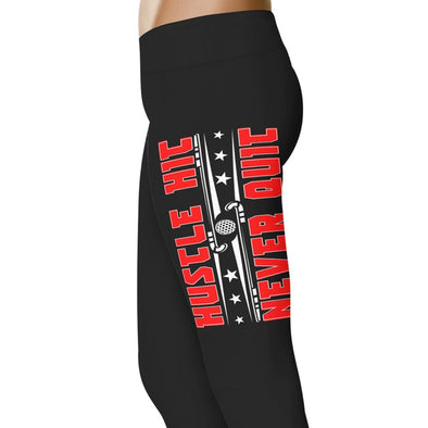 Hustle Hit Never Quit - Hockey Leggings