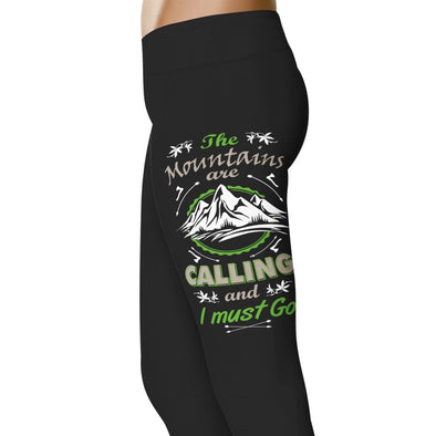 The Mountains Are Calling Me I Must Go - Hiking Leggings