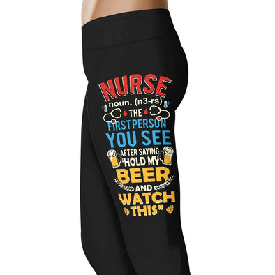 The First Person Saying - Nurse Leggings