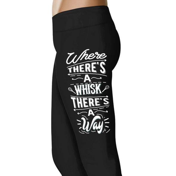 Where There's A Whisk, There's A Way - Chef Leggings