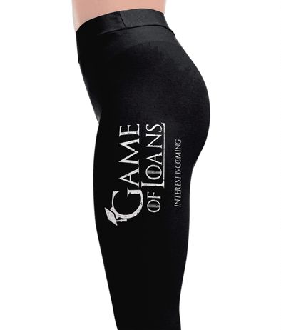 Game Of Loans - Game of Thrones Leggings