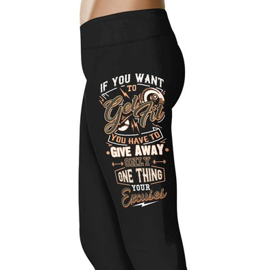 If you want to get fit - Fitness and Wit Leggings