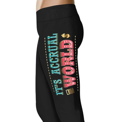 It's Accrual World - Accountant Leggings