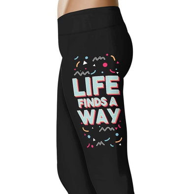 Life Finds A Way -  Inspiring Leggings