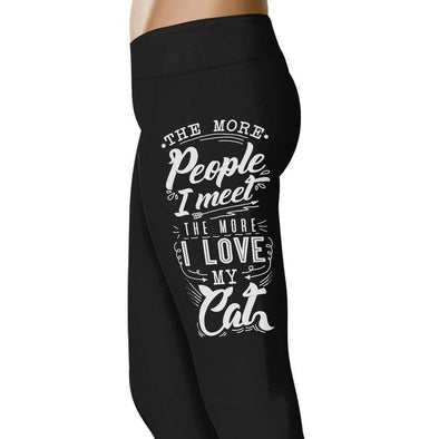 The More People I meet the more I love my Cat - Cat Leggings