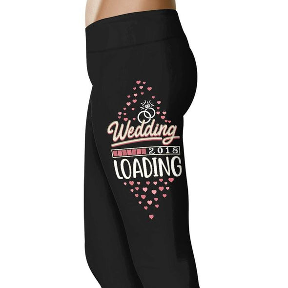 Wedding Loading 2018  - Wedding Excitement Leggings