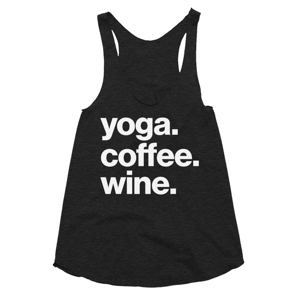 Yoga Coffee Wine - Women's Tri-Blend Racerback Tank
