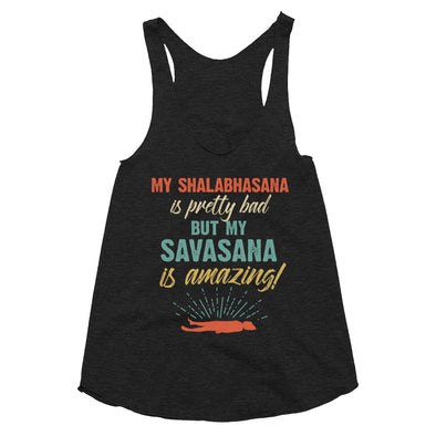 Savasana Is Amazing - Women's Tri-Blend Racerback Tank