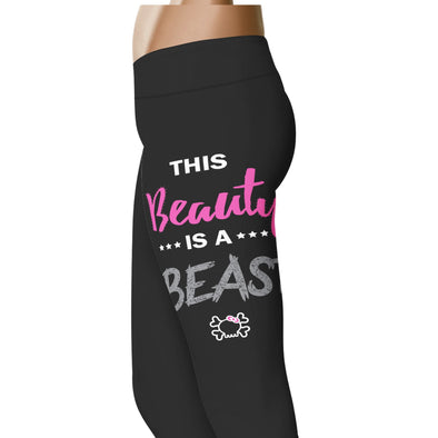 YouStatement Beauty or Beast? This Beauty Is A Beast - Beauty or Beast? Leggings