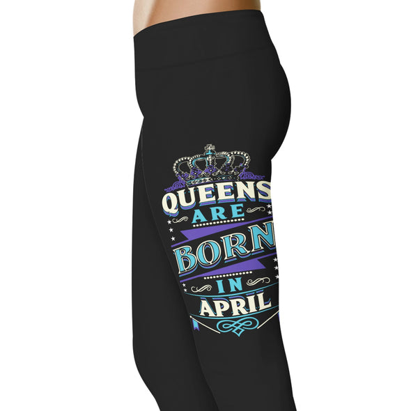 YouStatement Birth Month Queens Are Born In April - Birth Month Leggings