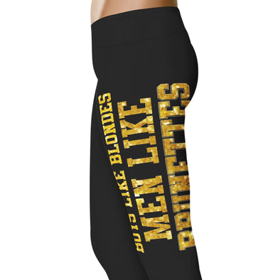 YouStatement Brunette Boys Like Blondes - Brunette Leggings