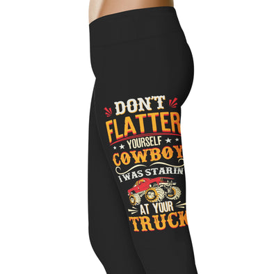 YouStatement Country Love Don't Flatter Yourself Cowboy - Country Love Leggings